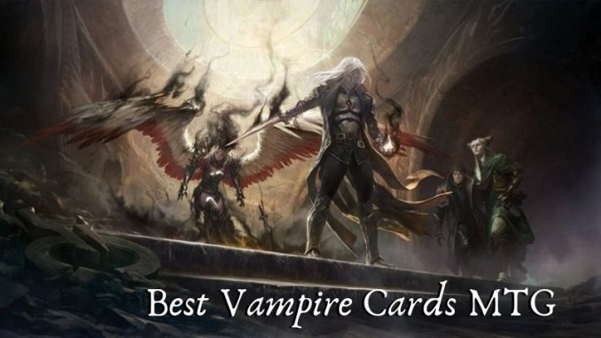 Best Vampire Cards MTG