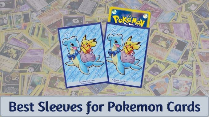 Best Sleeves for Pokemon Cards