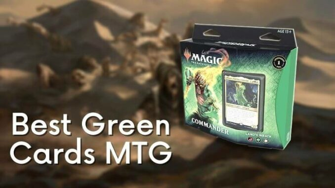 Best Green Cards MTG